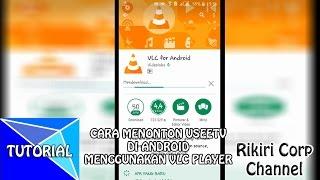 Download Video TUTORIAL - CARA MENONTON USEETV DI ANDROID MP3 3GP MP4