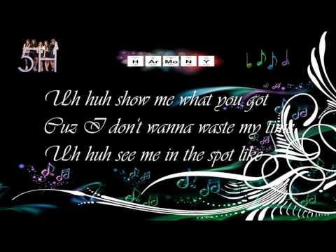 Fifth Harmony #Worth it (lyrics+Download)