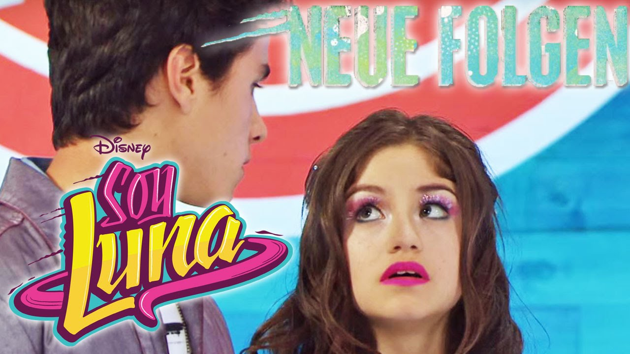 Soy Luna Die Neuen Folgen Ab Montag Im Disney Channel Youtube