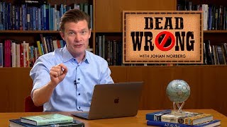 Dead Wrong® with Johan Norberg - Return of the 91% Tax Rate