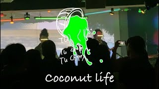 투차피 (Tu Choppy) Showcase - 8.Coconut Life (Jan 26, 2020)