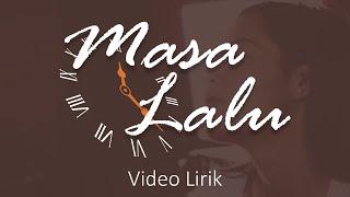 Alif Band - Masa Lalu | Video Lirik [Kisah Cinta Prajurit TNI Yang Dikhianati]