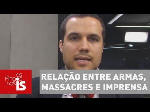 Felipe Moura Brasil Analisa Relação Entre Armas, Massacres E Imprensa