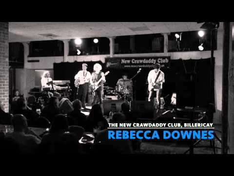 Rebecca Downes @ The New Crawdaddy Club