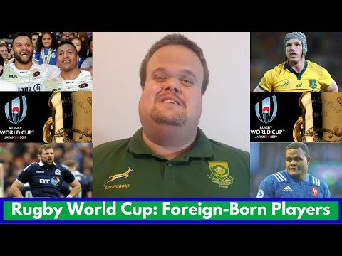 the-rugby-world-cup-2019-foreign-born-players-|-#rwc2019