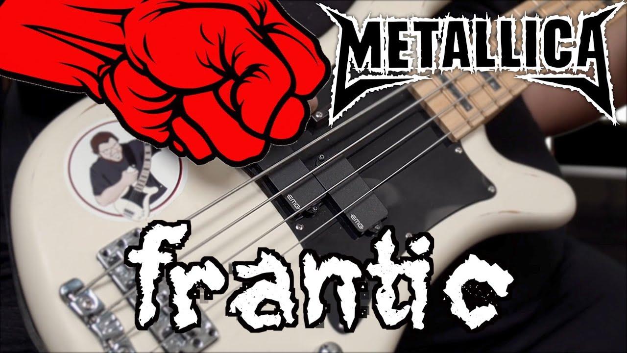 [BASS COVER] Metallica - Frantic