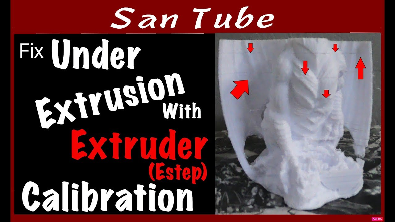Fix Under Extrusion With Extruder Calibration (Estep)