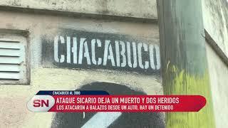 Ataque sicario deja un muerto y dos heridos Chacabuco al 3900