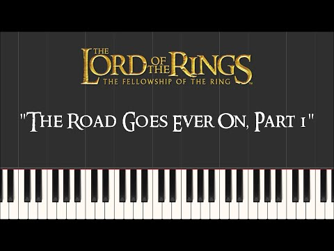 Lord Of The Rings 1 - The Road Goes Ever On, Part 1 (Synthesia Piano)