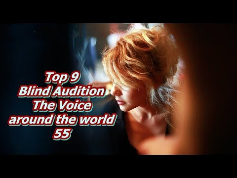 Top 9 Blind Audition (The Voice Around The World 55)(REUPLOAD)