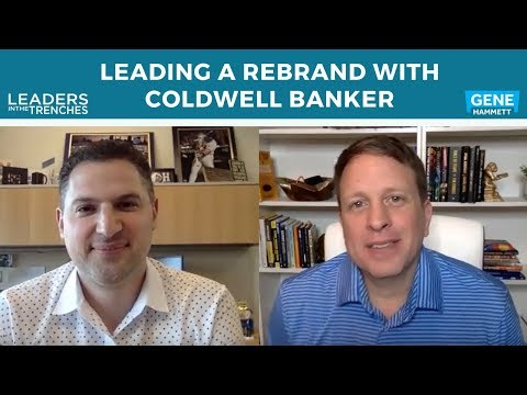 431 | Leading a Rebrand with Coldwell Banker - Gene Hammett