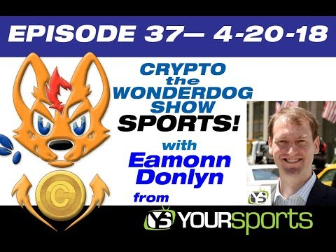 E 37 Sports and Crypto with Eamonn!