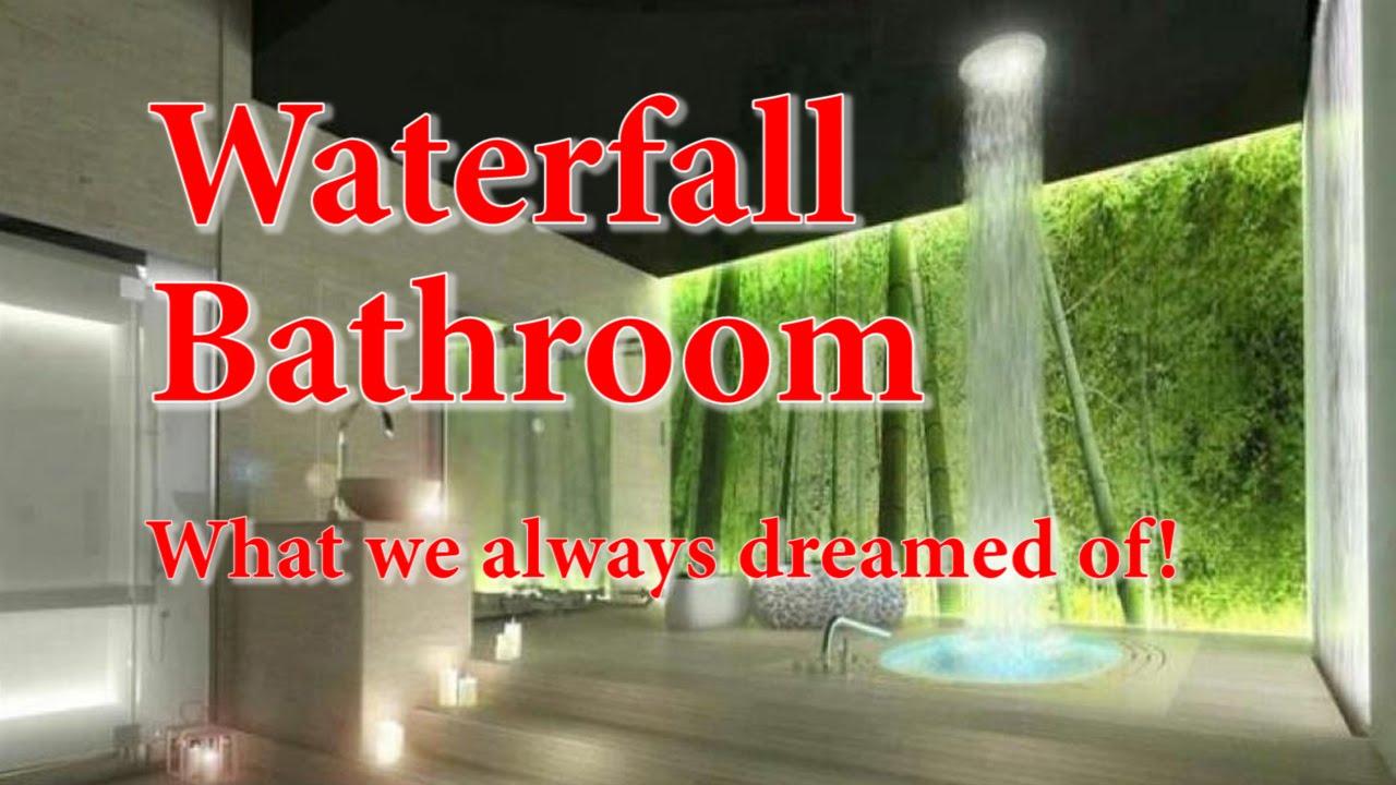DIY ~ My Waterfall Bathroom