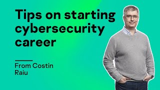 Tips on starting cybersecurity career from Costin Raiu