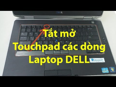 Tắt Mở Touchpad Các Dòng Laptop DELL(How To Enable Disable Touchpad DELL)