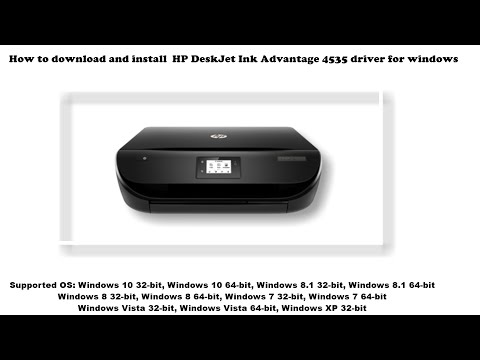 How To Install HP DeskJet Ink Advantage 4535 Driver Windows 10, 8 1, 8, 7, Vista, XP
