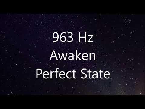 963Hz-Solfeggio Frequencies-Awaken Perfect State