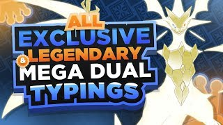 ALL Unique MEGA & LEGENDARY Pokemon Typings