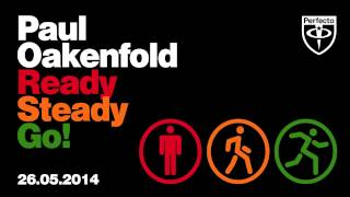 Paul Oakenfold - Ready, Steady, Go (Justin Oh Remix)