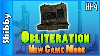 Obliteration - New Game Mode! (Battlefield 4 Gameplay Commentary)