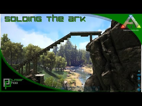 Soloing the Ark S4E15! Bridge Building to the metal plateau!
