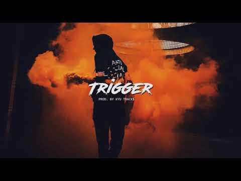 "Sick RapTrap Beat - ""TRIGGER"" | Hard Rap Beat Instrumental 2019 (prod. Kyu Tracks)"