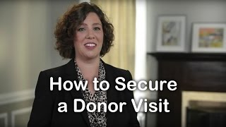 How to Secure a Donor Visit
