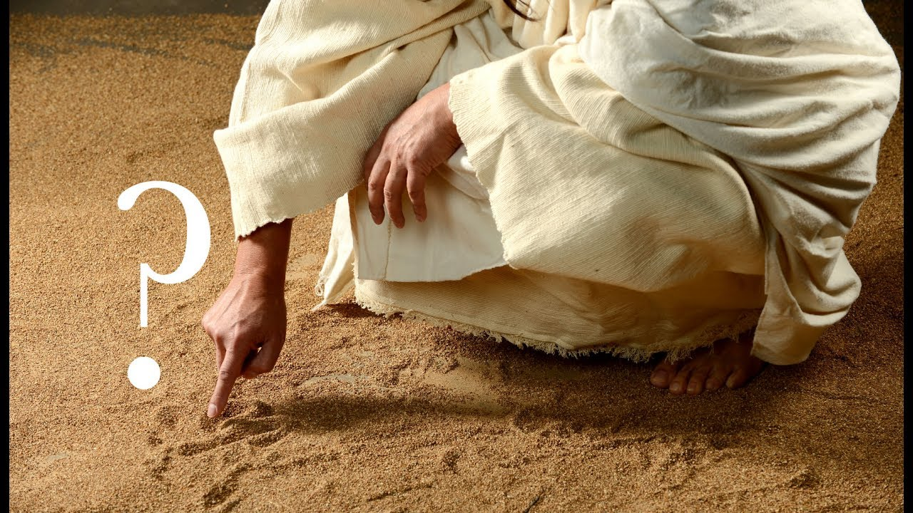 What Jesus Wrote In The Sand Mystery Of The Stoning