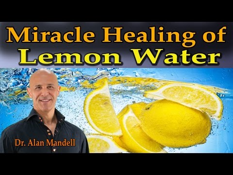 The Miracle Healing of Lemon Water (Natures Great Remedy) -