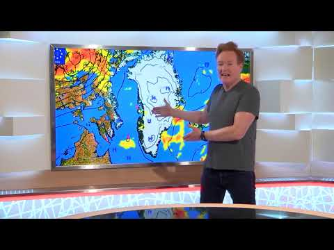 Conan O'Brien Gives Greenland Its Local Weather Report – We Think