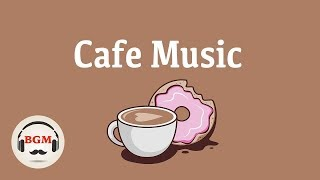 ☕️Relaxing Cafe Music - Jazz, Soul, Bossa Nova Music - Background Cafe Music