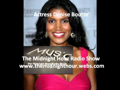 Denise Boutte' Actress  The Midnight Hour Radio