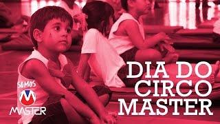 Dia do Circo com Psicomotricidade no Master!