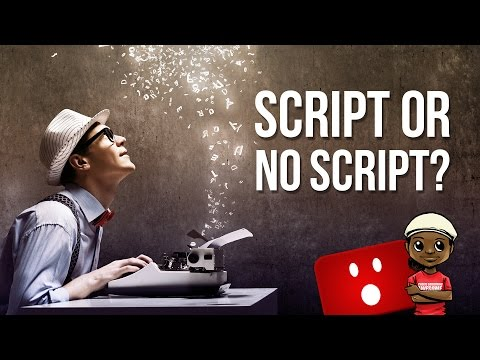 Should You Use a Script for Your YouTube Videos?