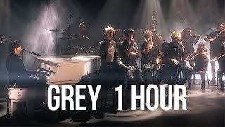 Grey - Why Don't We (1 HOUR LOOP)