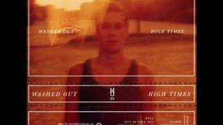 Washed Out - It's Kate's Birthday