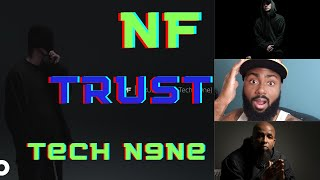 THEY REPRESENTED!! | NF - TRUST ft. Tech N9ne | BEST REACTION!!!