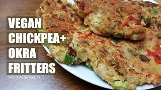 How to make chickpeagarbanzo bean and okra fritters - Naija Vegan