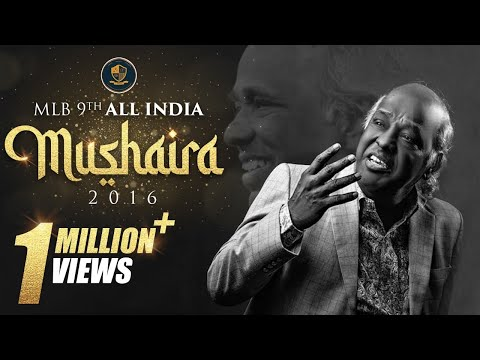 MLB 9th All India Mushaira- 2016-Janab Rahat Indori