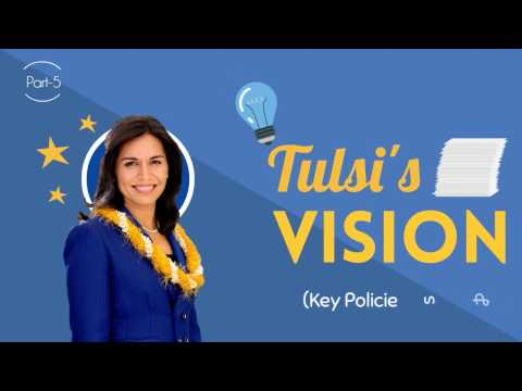 Tulsi Gabbard Policies - US House of Representative for Hawaii 2nd District (Part 5)