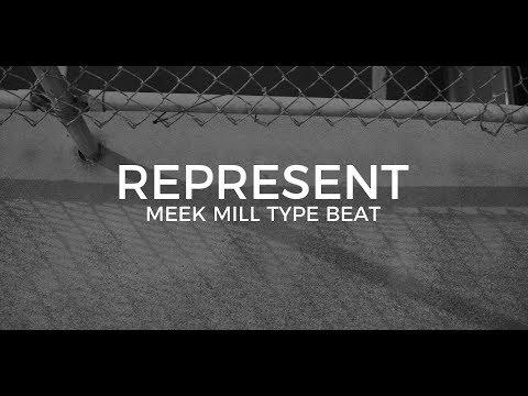 "Meek Mill type beat ""Represent""      Free Type Beat 2019"