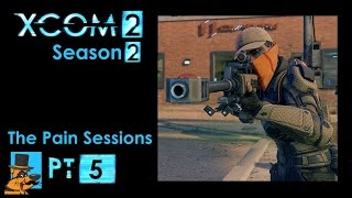 XCOM 2 The Pain Sessions, Pt5: Hunting a Facility Lead! MultiMod Legend. Let's Play Season 2.