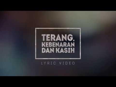 GCCC Worship - Terang Kebenaran Dan Kasih (Official Lyrics Video)