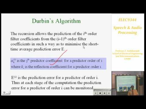 Speech and Audio Processing 3: Linear Predictive Coding (LPC) - Professor E. Ambikairajah