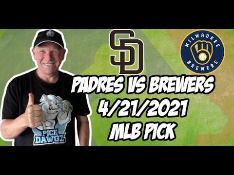 Milwaukee Brewers vs San Diego Padres 4/21/21 MLB Pick and Prediction MLB Tips Betting Pick