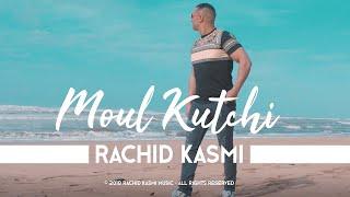 Rachid Kasmi - Moul Kutchi (2018) رشيد قاسمي مول كوتشي