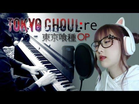 【Tokyo Ghoul:Re OP 】Asphyxia (COVER) 東京喰種トーキョーグール:re OP