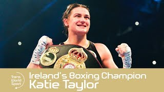 Katie Taylor | Ireland's Boxing Great on Trans World Sport