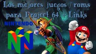 2# TOP 10 LOS MEJORES JUEGOS / ROMS PARA PROJECT 64 [LINKS]