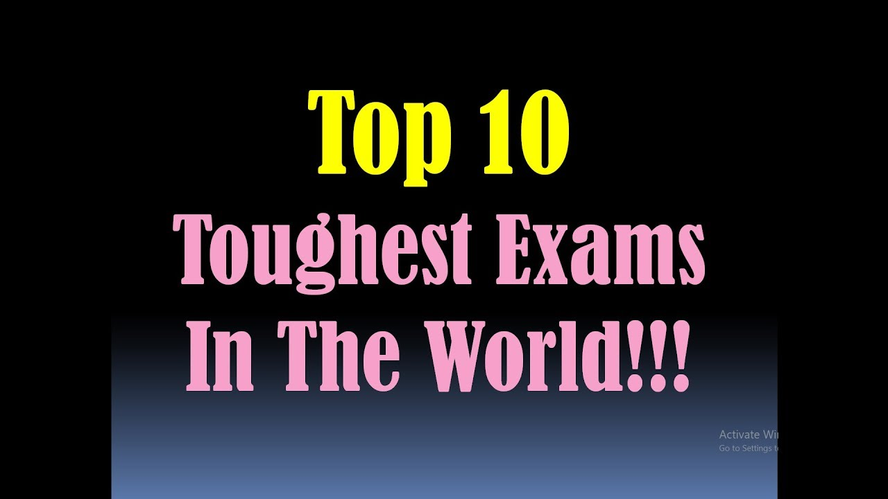 TOP 10 TOUGHEST EXAMS in the World/Most Difficult Exams in the  World/Hardest Exams in the World [HD]